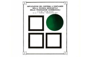 Implicazioni del sistema a container nella tecnica mercantile delle transazioni commerciali - 1972